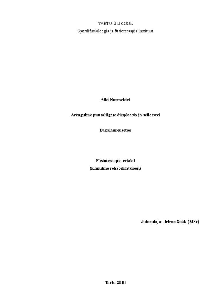 Meetodid uhise dusplaasia raviks Tb uuringud